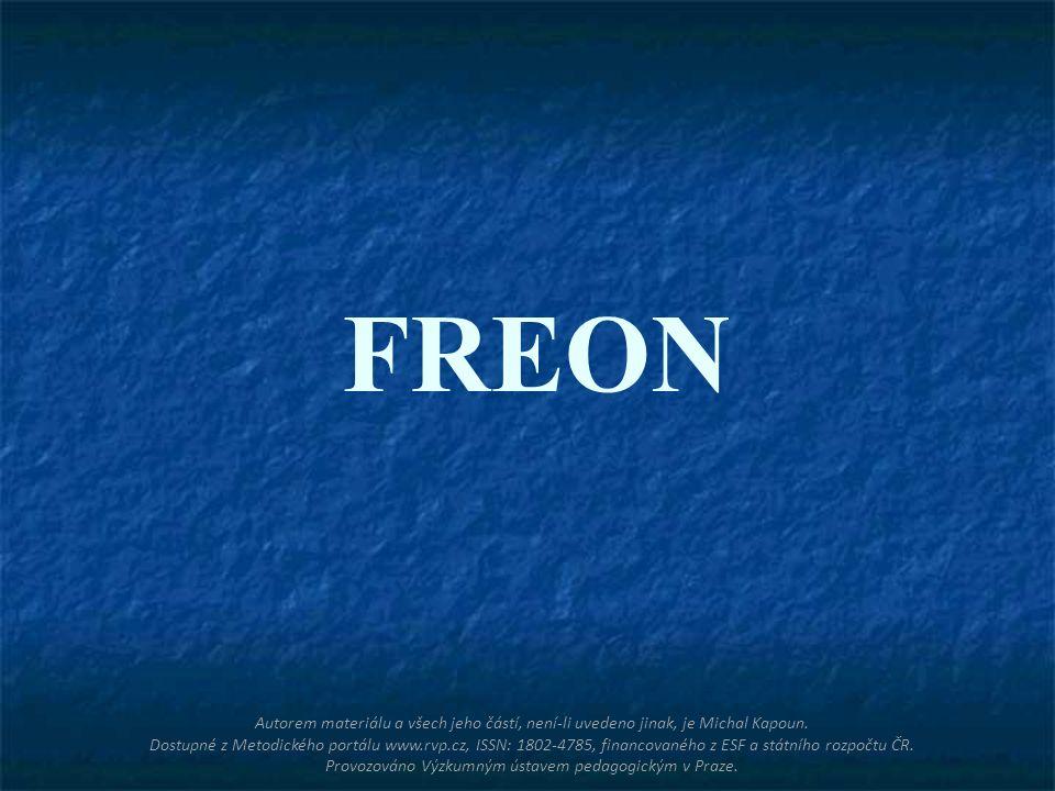 FREON Autorem materiálu a všech jeho částí, není-li uvedeno jinak, je Michal Kapoun. Dostupné z Metodického portálu www.rvp.cz, ISSN: 1802-4785, finan