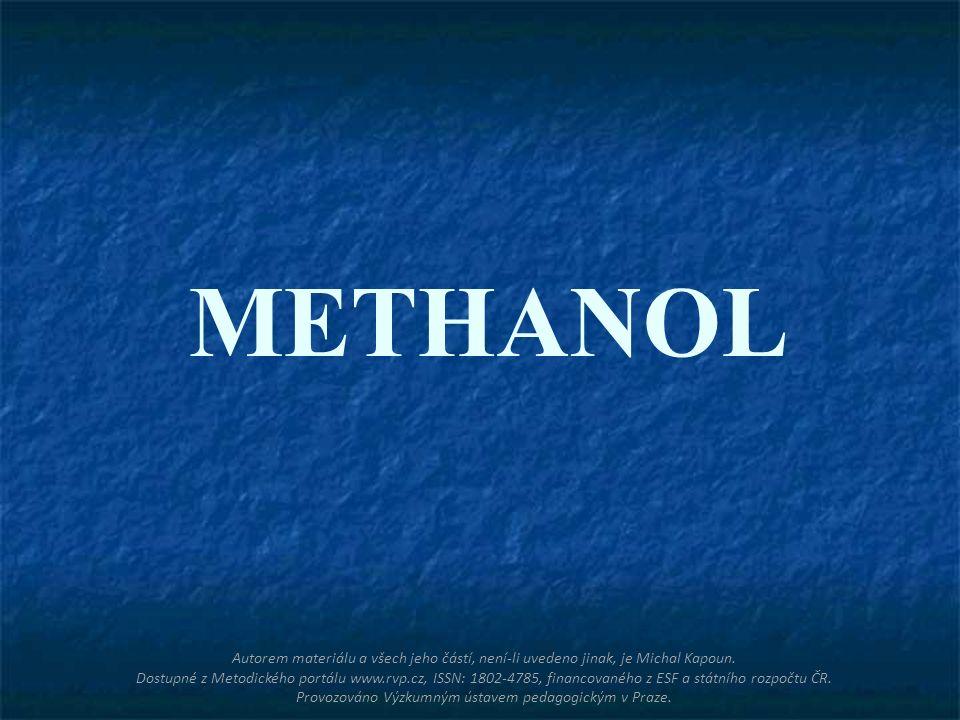 METHANOL Autorem materiálu a všech jeho částí, není-li uvedeno jinak, je Michal Kapoun.