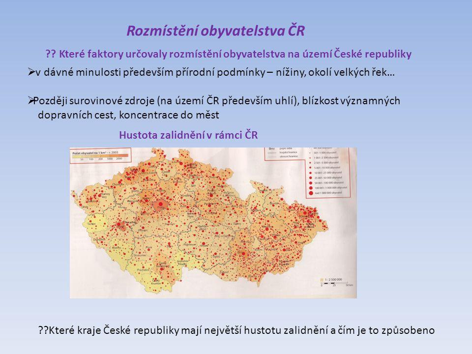 Rozmístění obyvatelstva ČR .