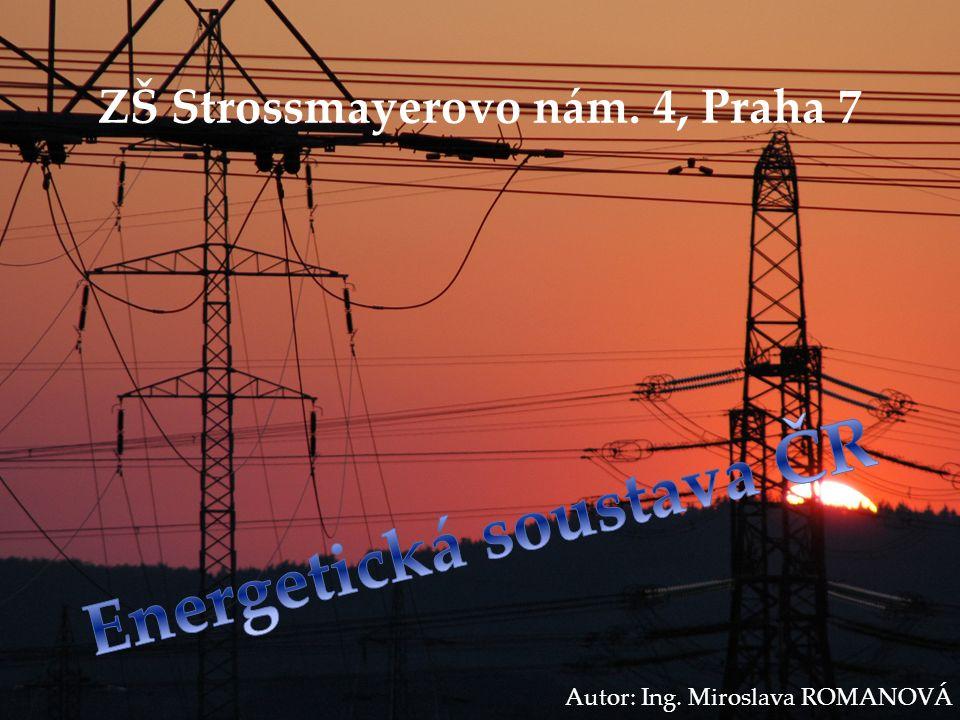 ZŠ Strossmayerovo nám. 4, Praha 7 Autor: Ing. Miroslava ROMANOVÁ