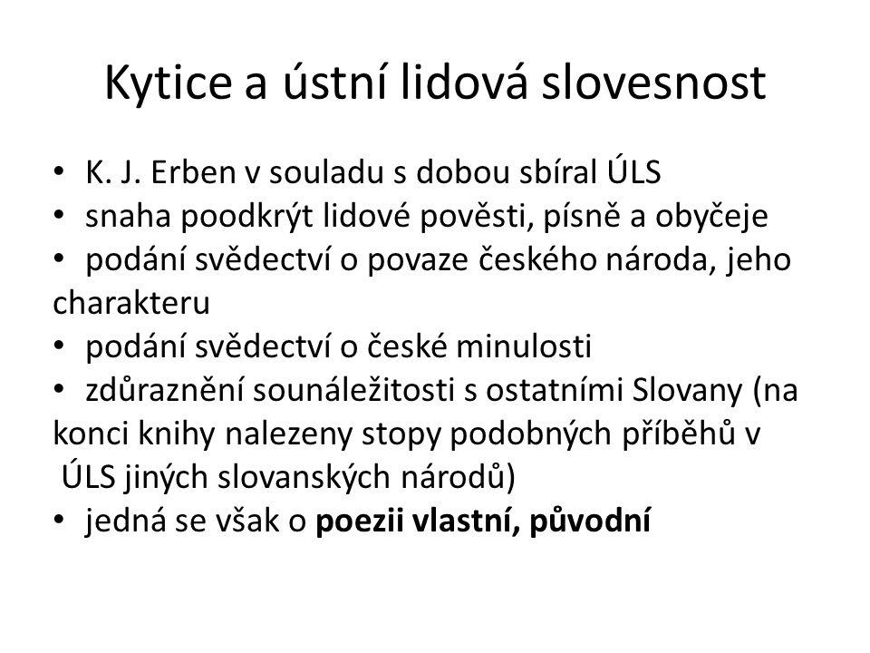 Kytice a ústní lidová slovesnost K. J.