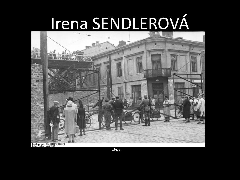 Irena SENDLEROVÁ Obr. 5