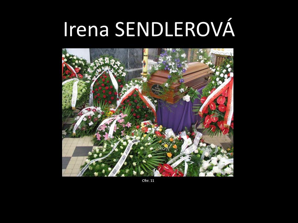 Irena SENDLEROVÁ Obr. 11