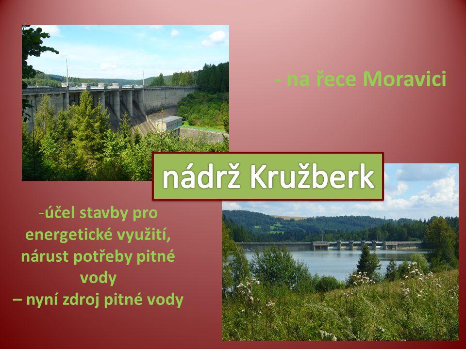 -účel stavby pro energetické využití, nárust potřeby pitné vody – nyní zdroj pitné vody - na řece Moravici