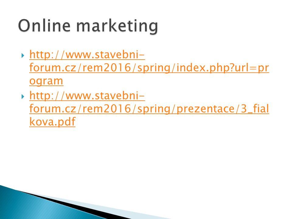  http://www.stavebni- forum.cz/rem2016/spring/index.php url=pr ogram http://www.stavebni- forum.cz/rem2016/spring/index.php url=pr ogram  http://www.stavebni- forum.cz/rem2016/spring/prezentace/3_fial kova.pdf http://www.stavebni- forum.cz/rem2016/spring/prezentace/3_fial kova.pdf