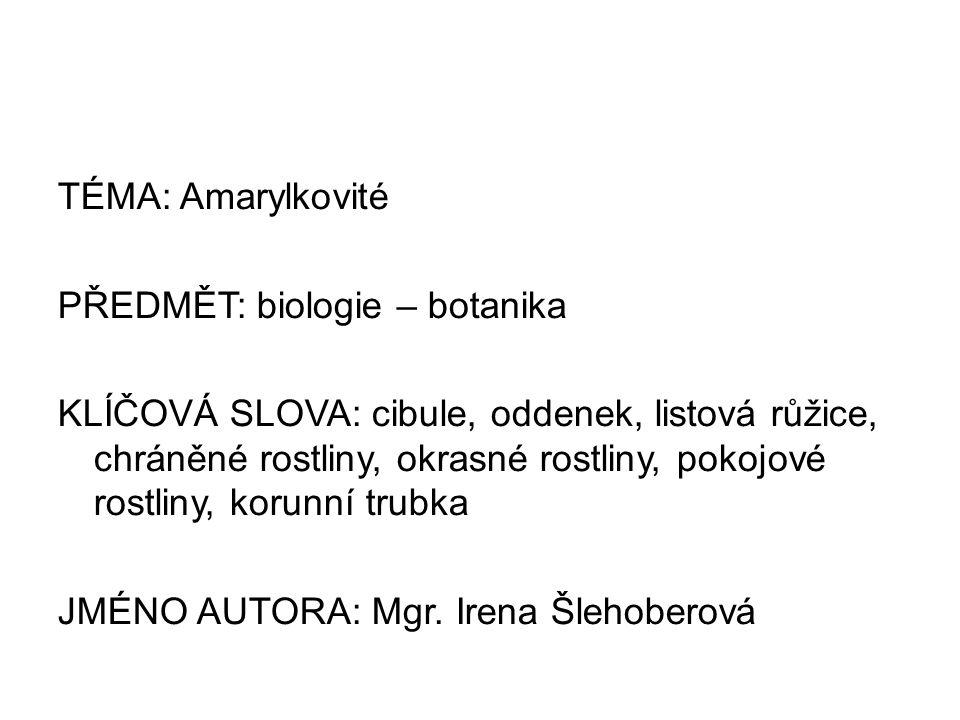 Metodický pokyn: - určeno pro výuku botaniky na 2.