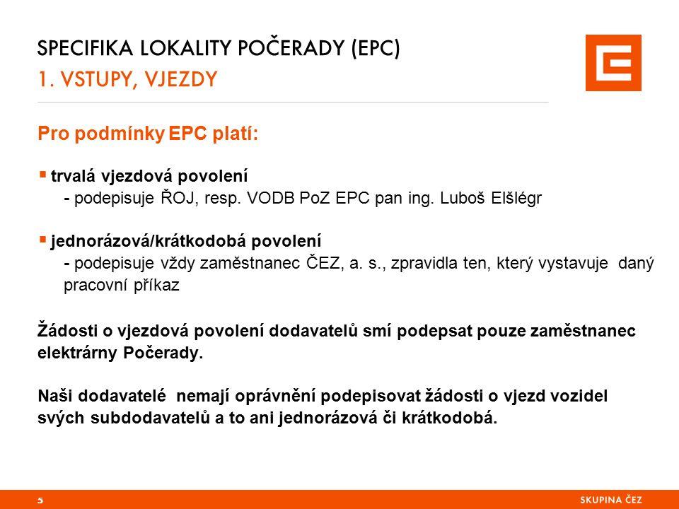 SPECIFIKA LOKALITY POČERADY (EPC) 1.DOPRAVA 30 km/hod.