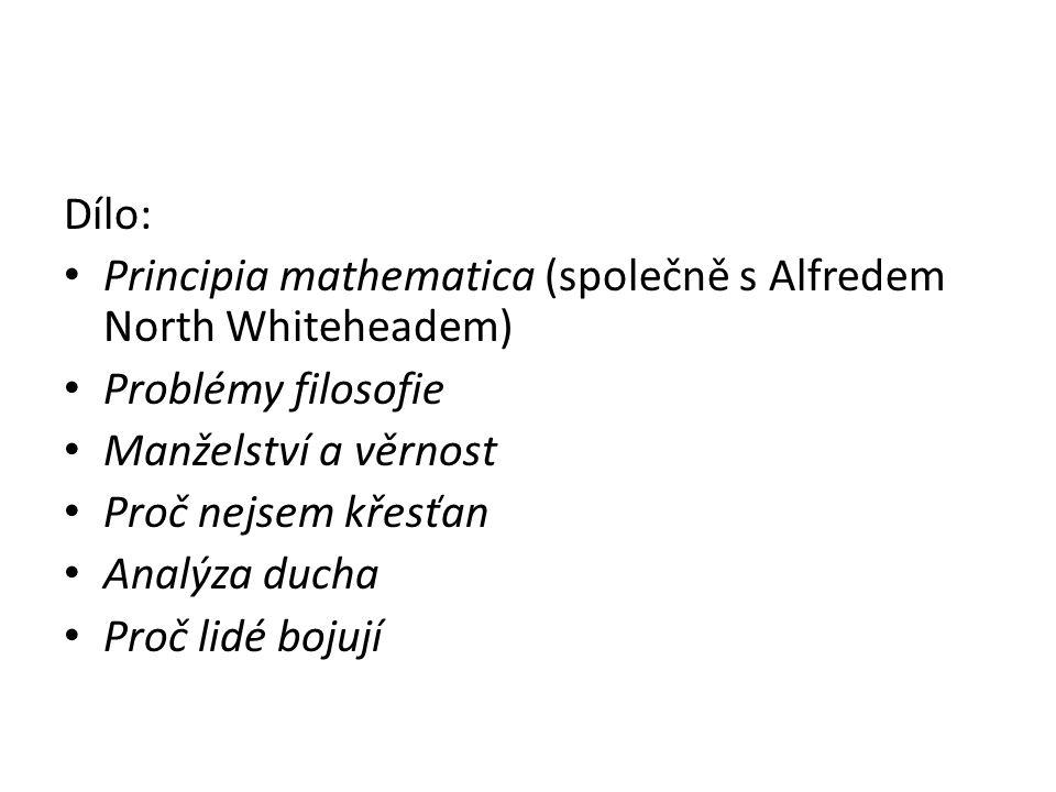 Dílo: Principia mathematica (společně s Alfredem North Whiteheadem) Problémy filosofie Manželství a věrnost Proč nejsem křesťan Analýza ducha Proč lidé bojují