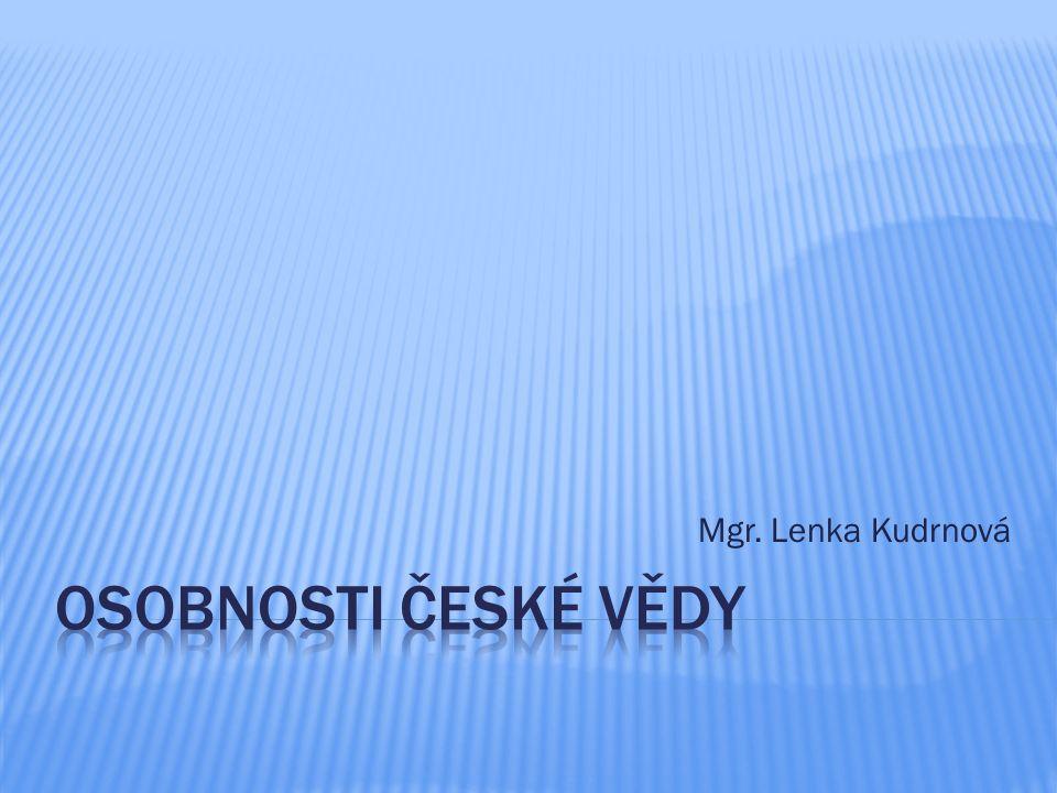 A.Jirásek F. Běhounek S. Freud B. Hrozný J. Pekař J.