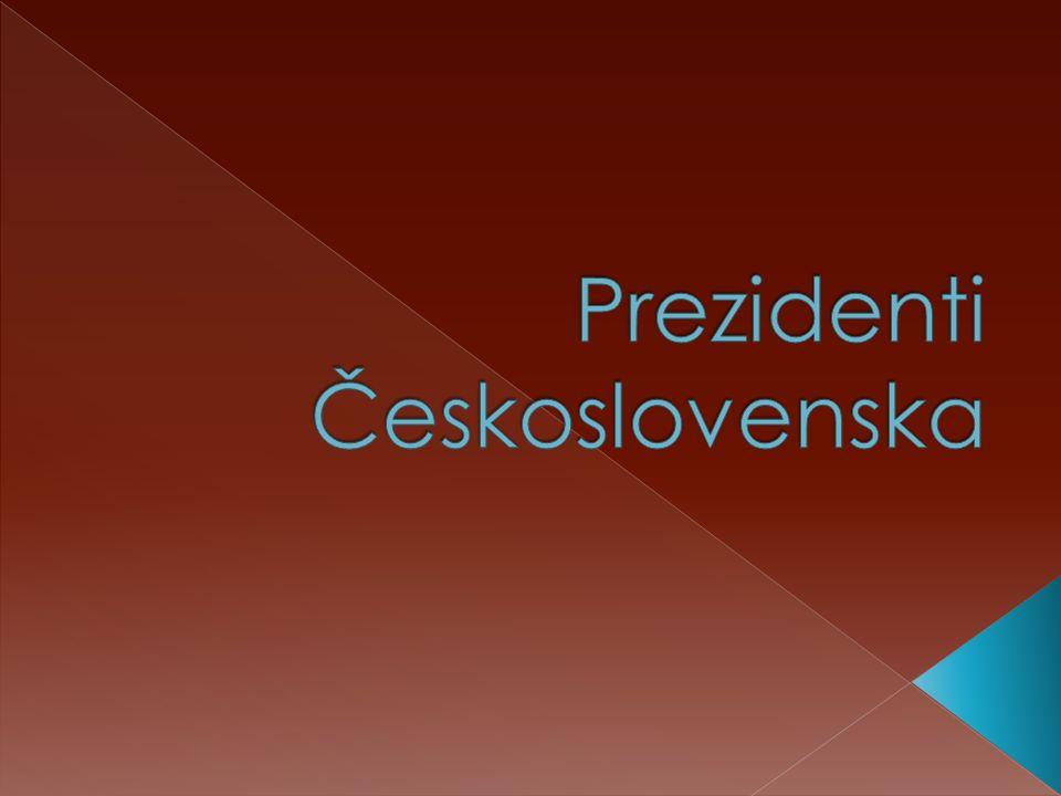 1.T.G. Masaryk 1918-1935 2. Edvard Beneš 1935-1938/ 1945 - 19483.