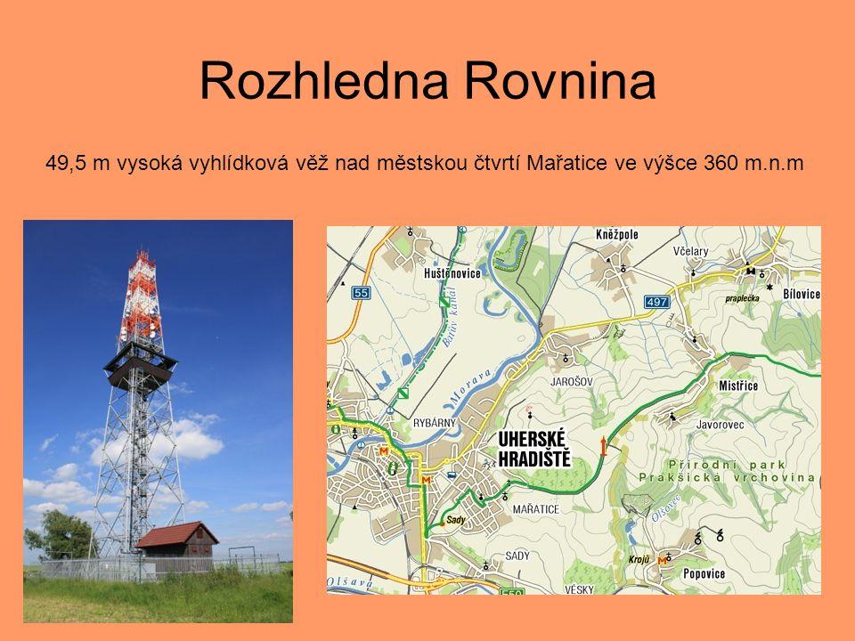 Rozhledna Rovnina 49,5 m vysoká vyhlídková věž nad městskou čtvrtí Mařatice ve výšce 360 m.n.m