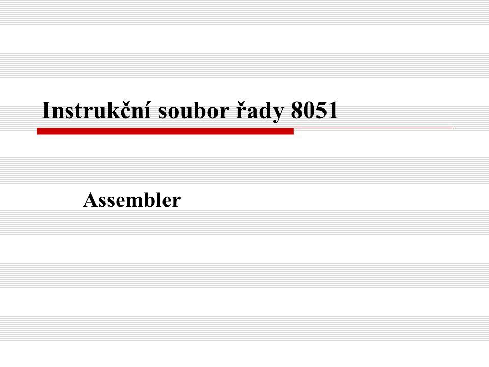 Instrukční soubor řady 8051 Assembler