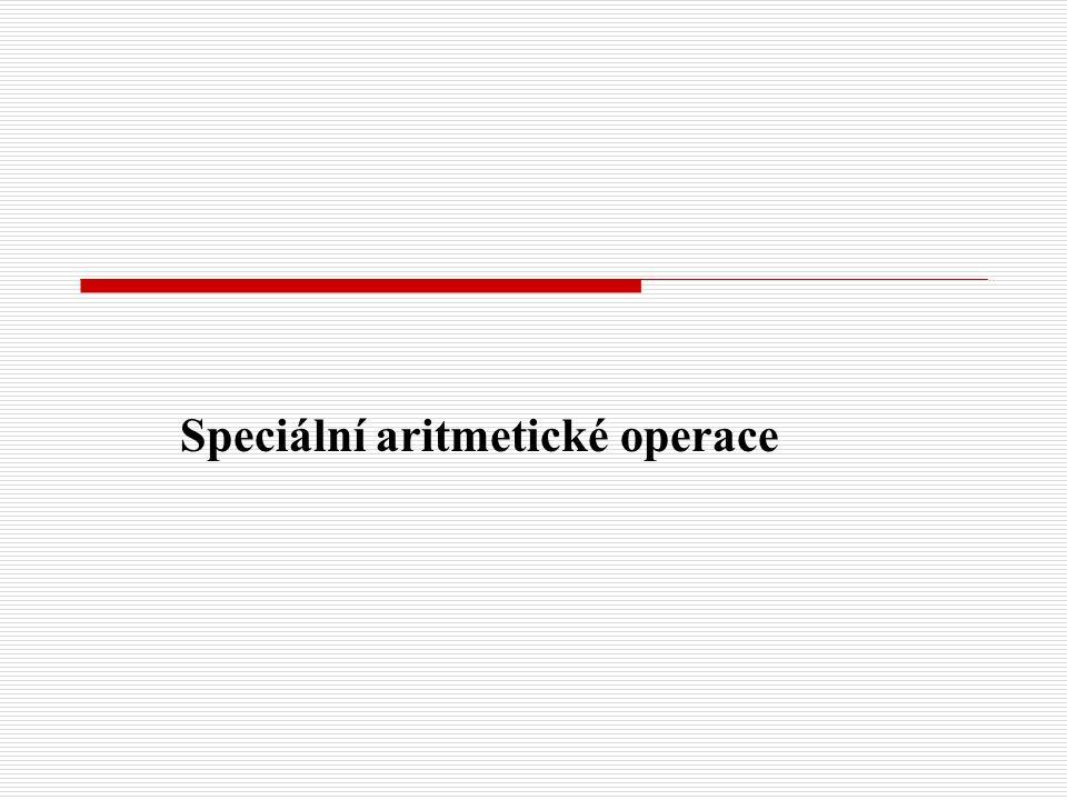Speciální aritmetické operace