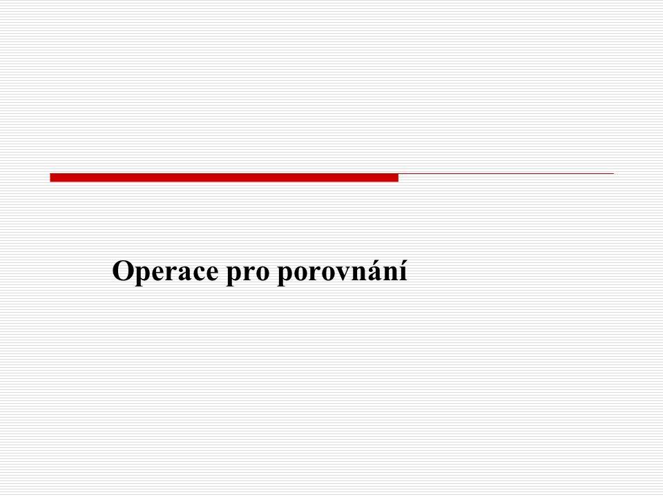 Operace pro porovnání