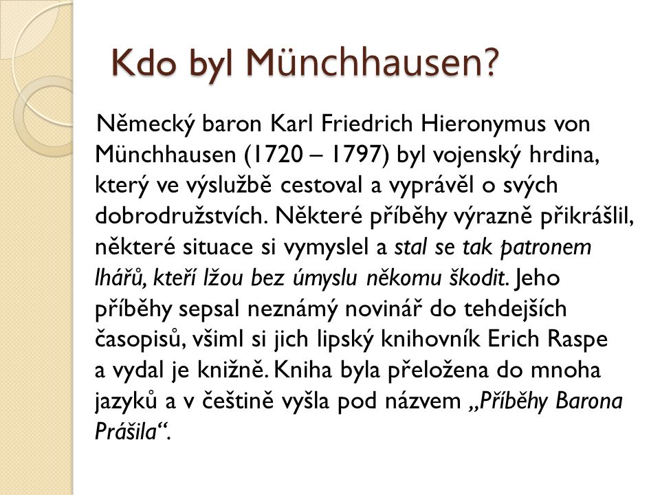 Kdo byl M ünchhausen.