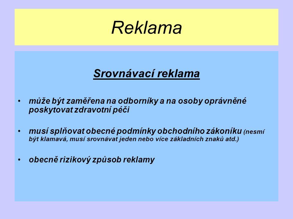 Reklama Tiskové zprávy jedná se o REKLAMU obsah musí splňovat požadavky na reklamu distribuce musí odpovídat obsahu tiskové zprávy