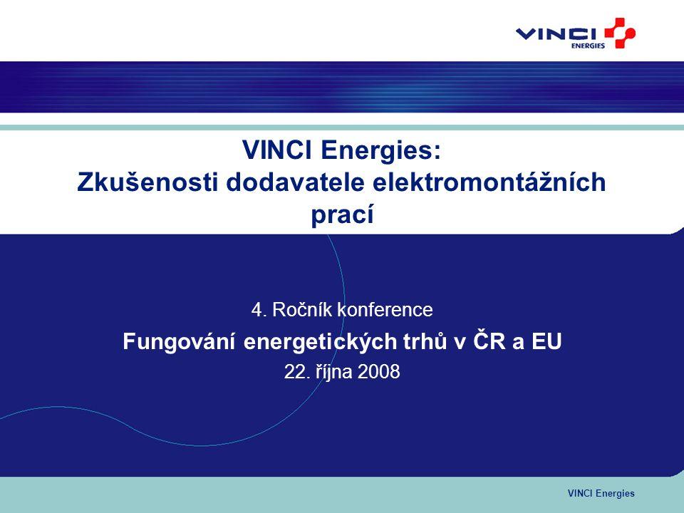2 Obsah prezentace: 1.Představení skupiny VINCI Energies 2.