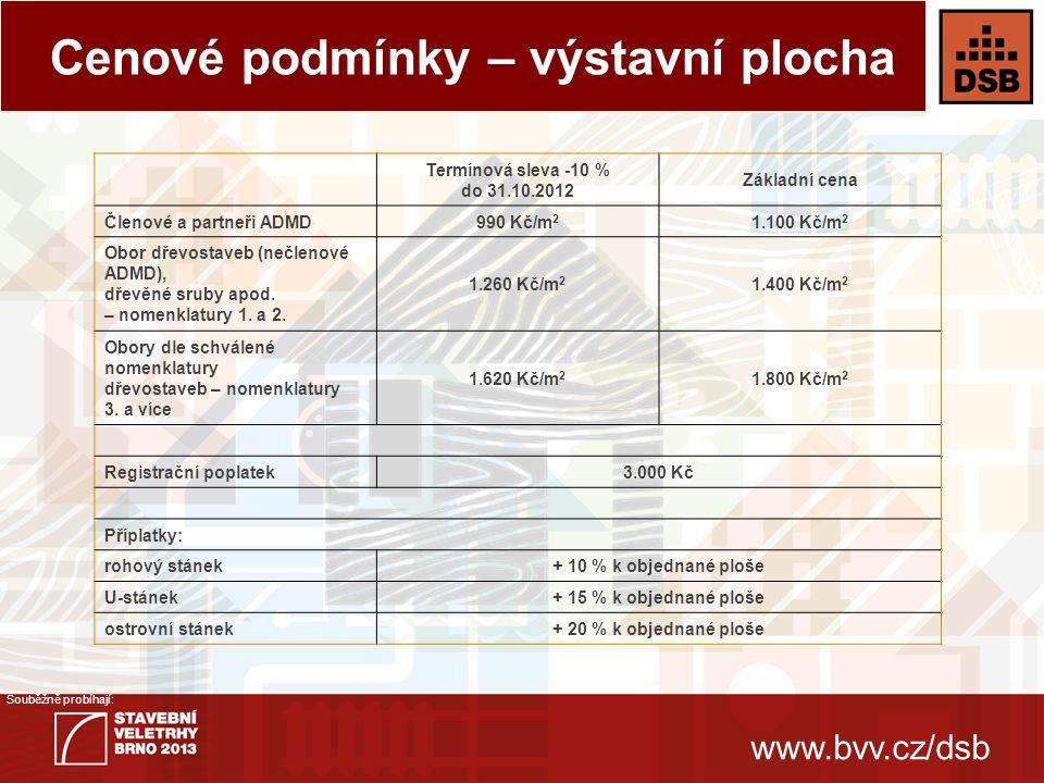 www.bvv.cz/dsb Souběžně probíhají: Národní stavební centrum - jednatel  Ing.