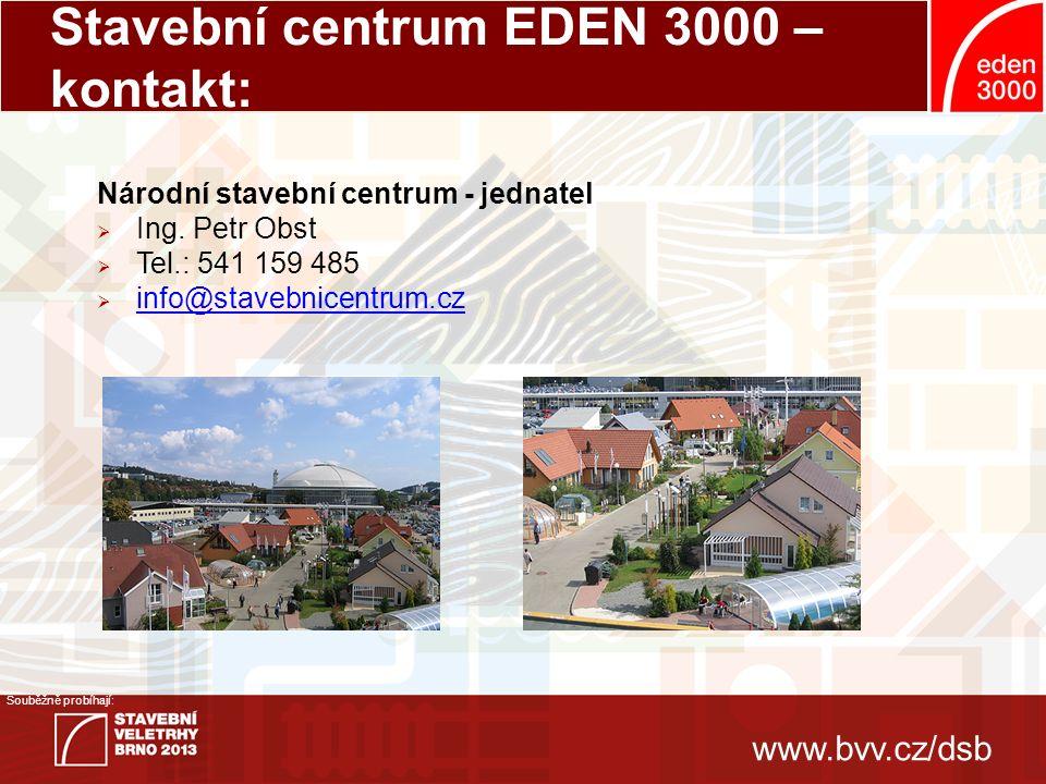www.bvv.cz/dsb Souběžně probíhají: Ředitel veletrhu:Asistentka: Radim TichýLenka DykováT +420 541 152 888 E-mail: ibf@bvv.czE-mail: ldykova@bvv.czibf@bvv.czldykova@bvv.cz Manažer veletrhu: Kamila Stroinová T +420 541 152 882 E-mail: kstroinova@bvv.czkstroinova@bvv.cz Odborná gesce: Veletrh DSB - kontakty Hlavní mediální partner veletrhu: