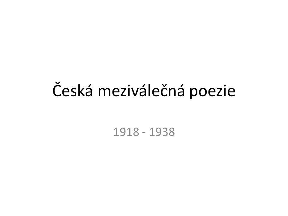 Česká meziválečná poezie 1918 - 1938