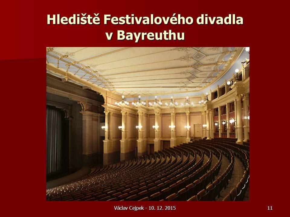 Václav Cejpek - 10. 12. 2015 Hlediště Festivalového divadla v Bayreuthu 11