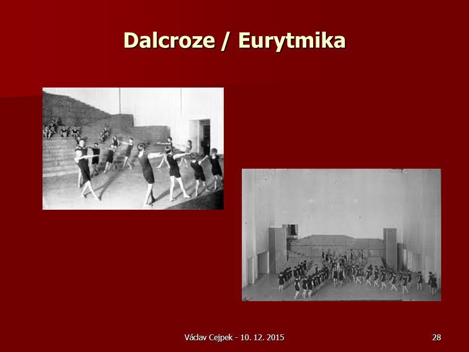 Dalcroze / Eurytmika Václav Cejpek - 10. 12. 201528