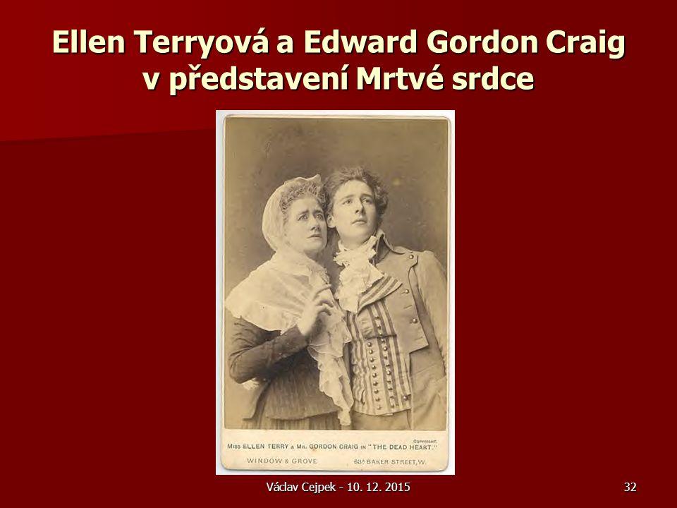 Václav Cejpek - 10. 12. 2015 Ellen Terryová a Edward Gordon Craig v představení Mrtvé srdce 32