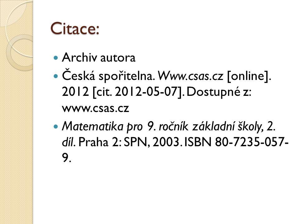 Citace: Archiv autora Česká spořitelna. Www.csas.cz [online].