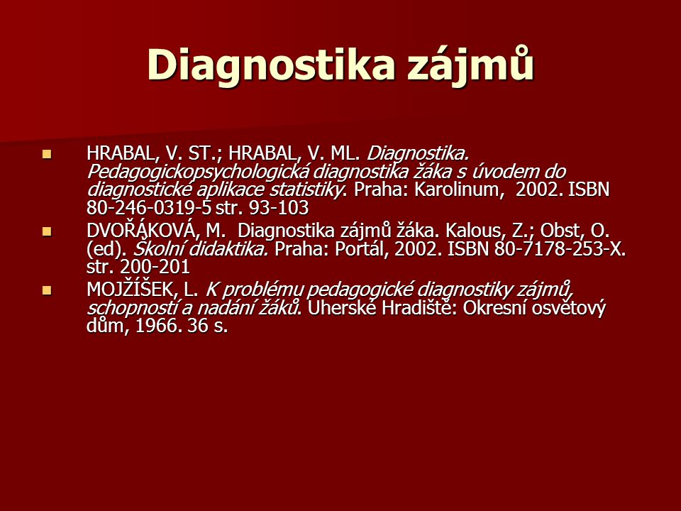 Diagnostika zájmů HRABAL, V. ST.; HRABAL, V. ML.