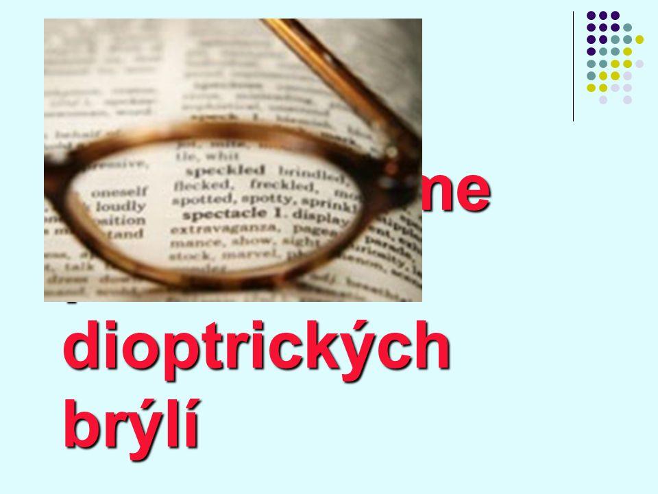 Vady oka odstraňujeme pomocí dioptrických brýlí