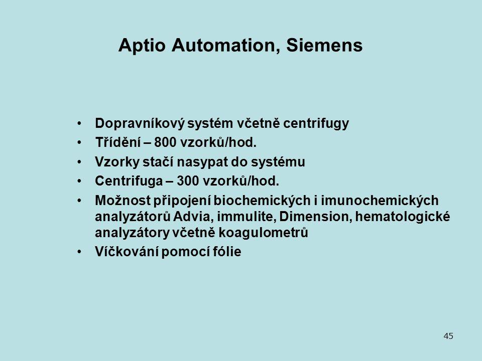 Aptio Automation, Siemens Dopravníkový systém včetně centrifugy Třídění – 800 vzorků/hod.