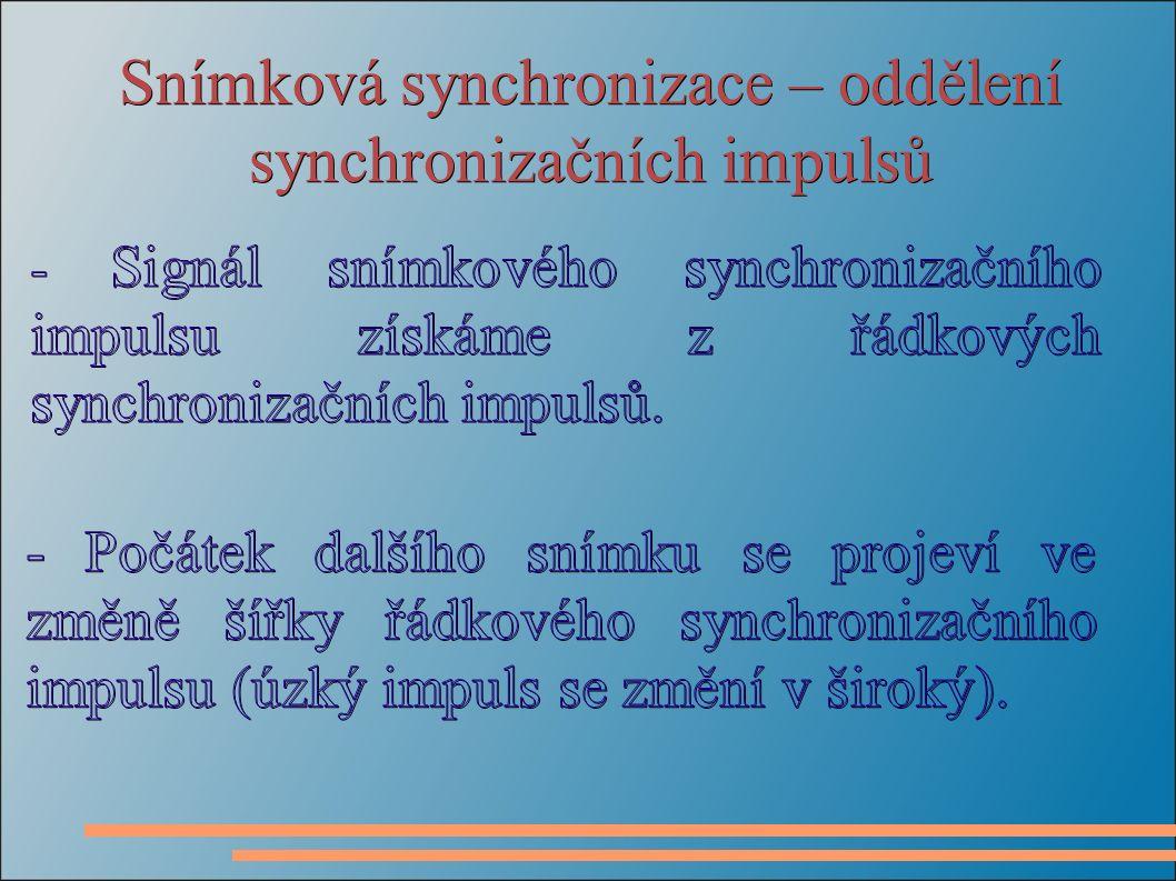 Snímková synchronizace – oddělení synchronizačních impulsů