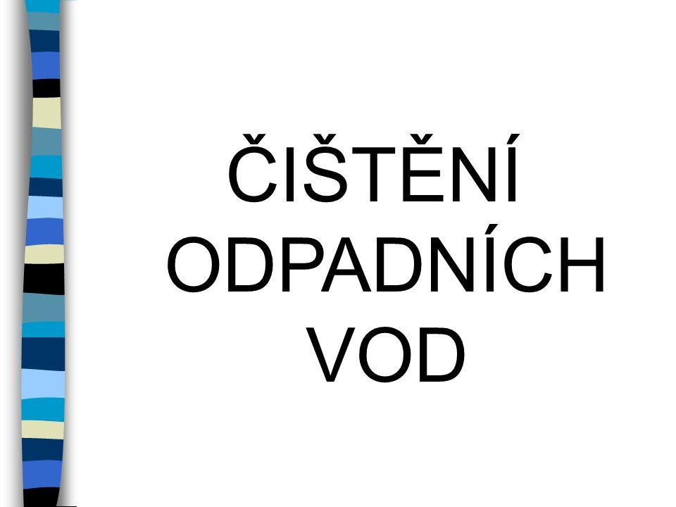 Číslo projektu CZ.1.07/1.5.00/34.0969 Název školy Gymnázium Česká a Olympijských nadějí, České Budějovice, Česká 64 Název materiálu VY_52_INOVACE_PR_03_ ČIŠTĚNÍ ODPADNÍCH VOD Autor Mgr.