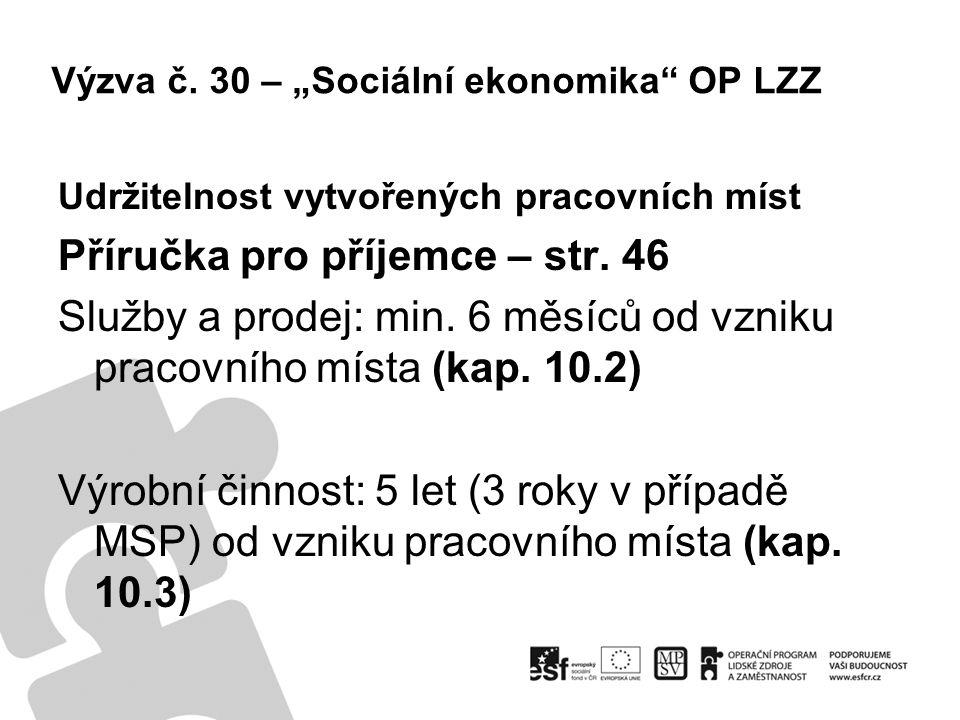 """Výzva č.30 – """"Sociální ekonomika OP LZZ Nepřímé náklady Celkové přímé výdaje projektu ≤ 4 mil."""