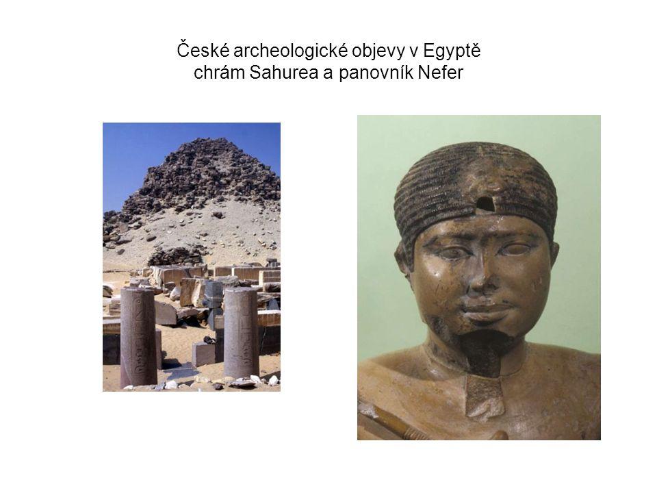 České archeologické objevy v Egyptě chrám Sahurea a panovník Nefer