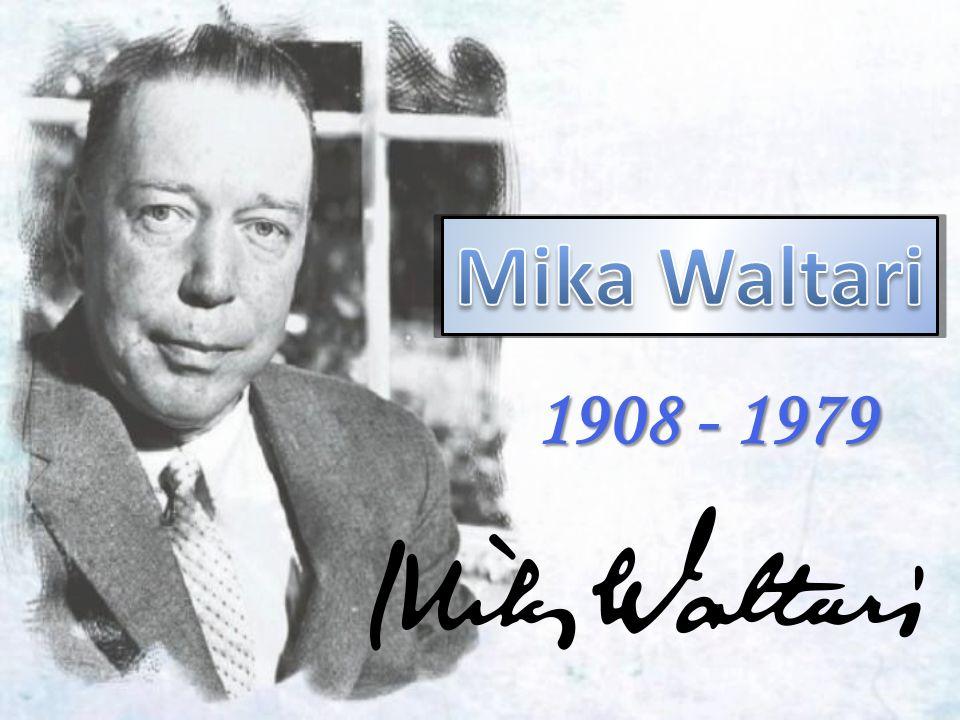 Výchozí text 1 Mika Waltari se narodil 19.září 1908 v Helsinkách v rodině luteránského pastora.