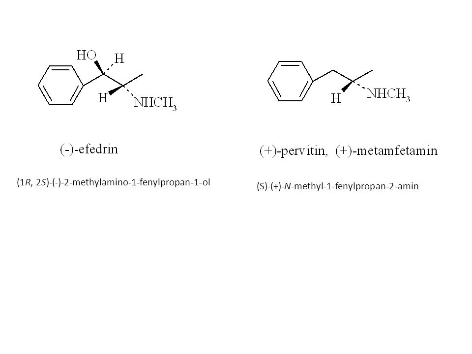 (1R, 2S)-(-)-2-methylamino-1-fenylpropan-1-ol (S)-(+)-N-methyl-1-fenylpropan-2-amin