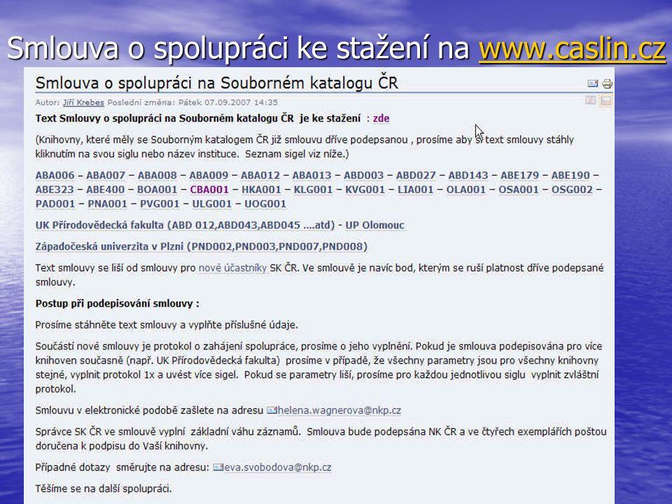 Smlouva o spolupráci ke stažení na www.caslin.cz www.caslin.cz