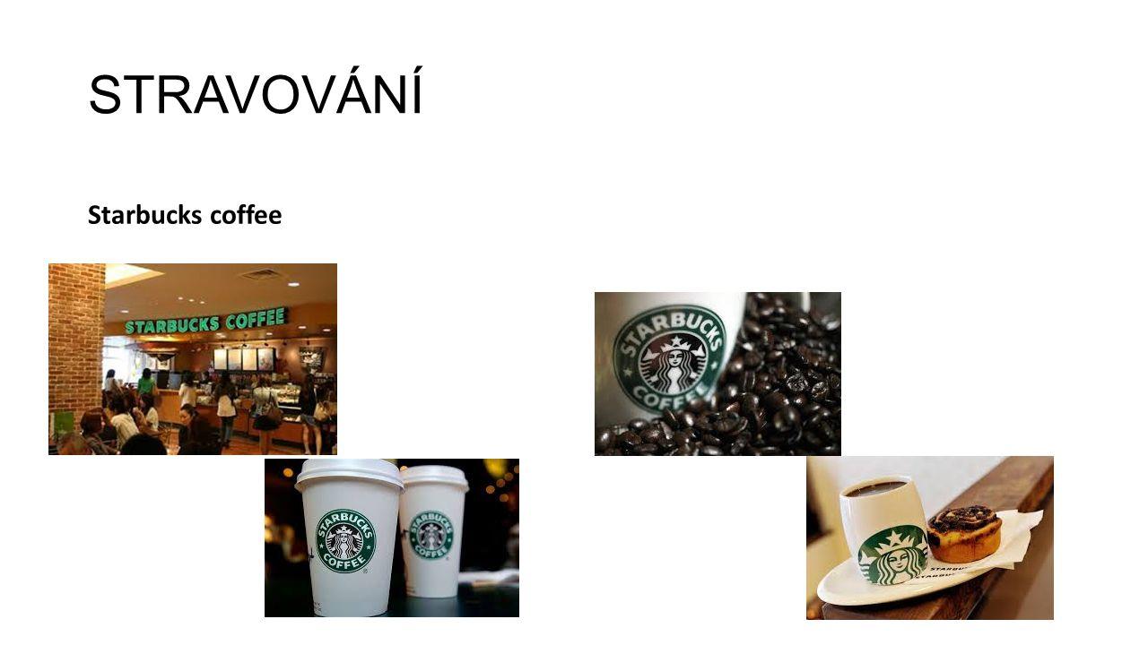STRAVOVÁNÍ Starbucks coffee