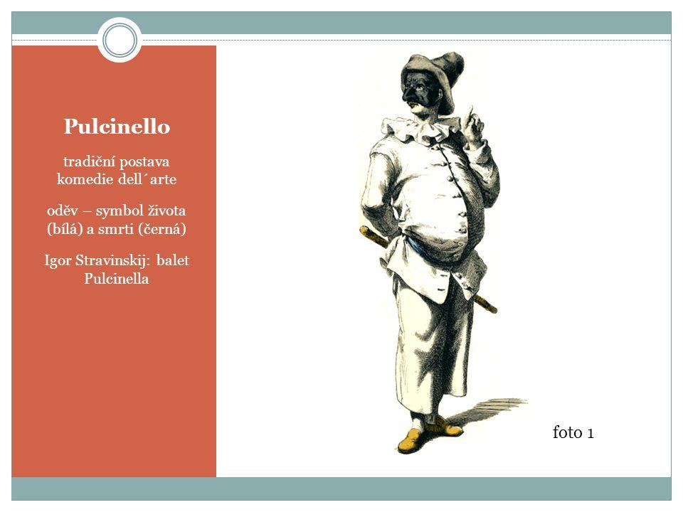 Pulcinello tradiční postava komedie dell´arte oděv – symbol života (bílá) a smrti (černá) Igor Stravinskij: balet Pulcinella foto 1