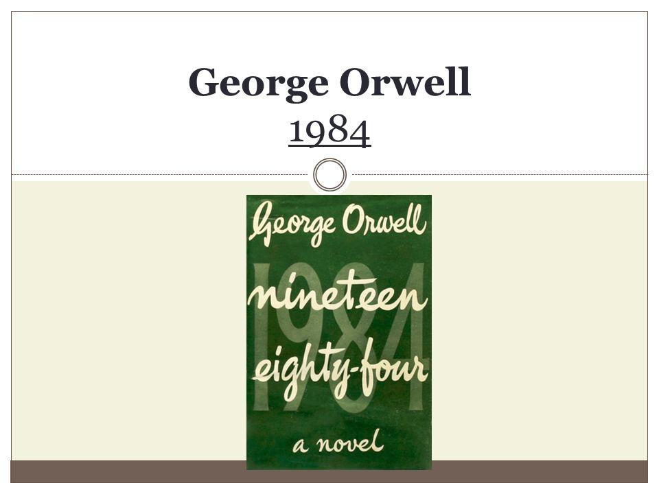 George Orwell - 1984 Seznam použitých zdrojů SLANAŘ, O.