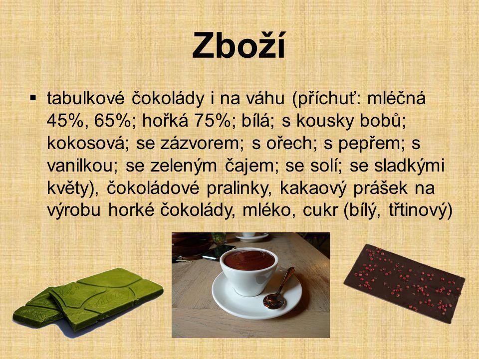 Zboží  tabulkové čokolády i na váhu (příchuť: mléčná 45%, 65%; hořká 75%; bílá; s kousky bobů; kokosová; se zázvorem; s ořech; s pepřem; s vanilkou; se zeleným čajem; se solí; se sladkými květy), čokoládové pralinky, kakaový prášek na výrobu horké čokolády, mléko, cukr (bílý, třtinový)