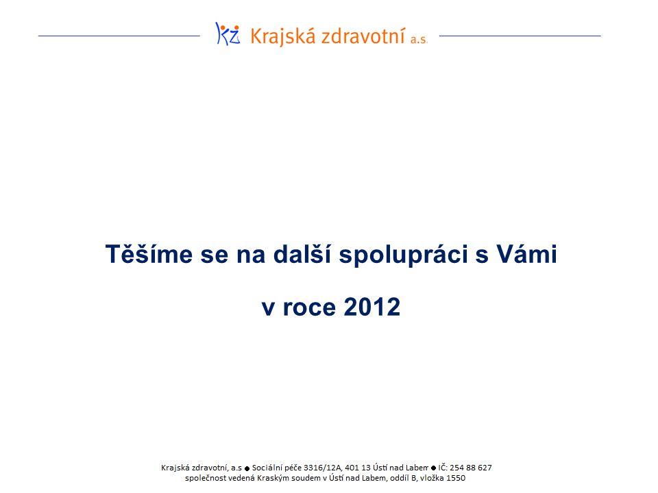 Těšíme se na další spolupráci s Vámi v roce 2012