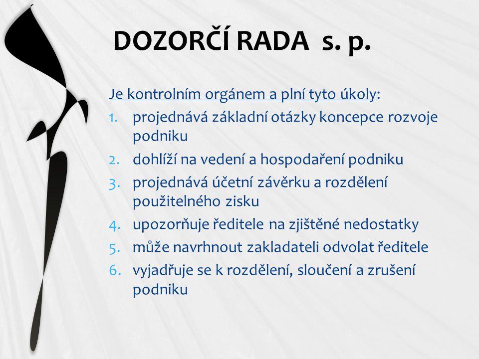 DOZORČÍ RADA s. p.