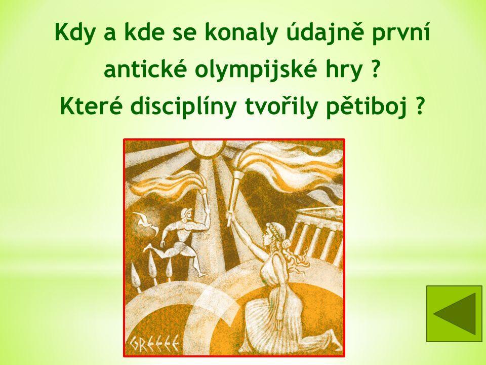 Kdy a kde se konaly údajně první antické olympijské hry .