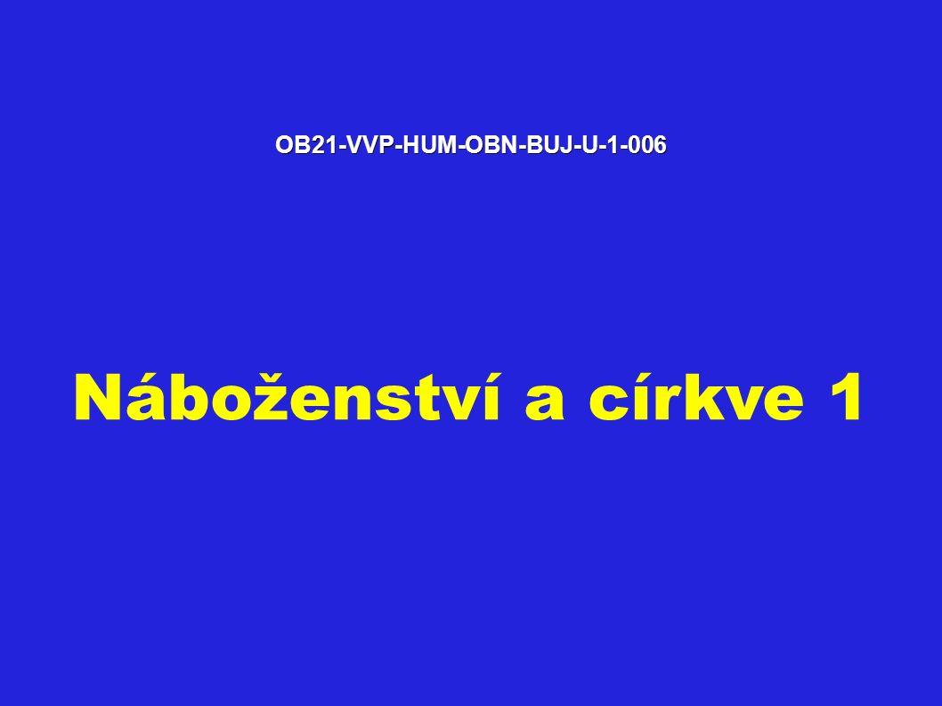 OB21-VVP-HUM-OBN-BUJ-U-1-006 Náboženství a církve 1