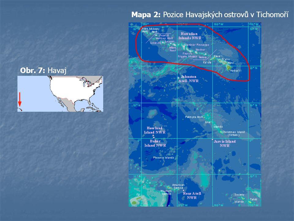 Obr. 7: Havaj Mapa 2: Pozice Havajských ostrovů v Tichomoří