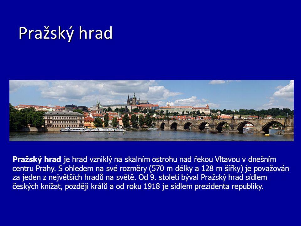Pražský hrad Pražský hrad je hrad vzniklý na skalním ostrohu nad řekou Vltavou v dnešním centru Prahy.