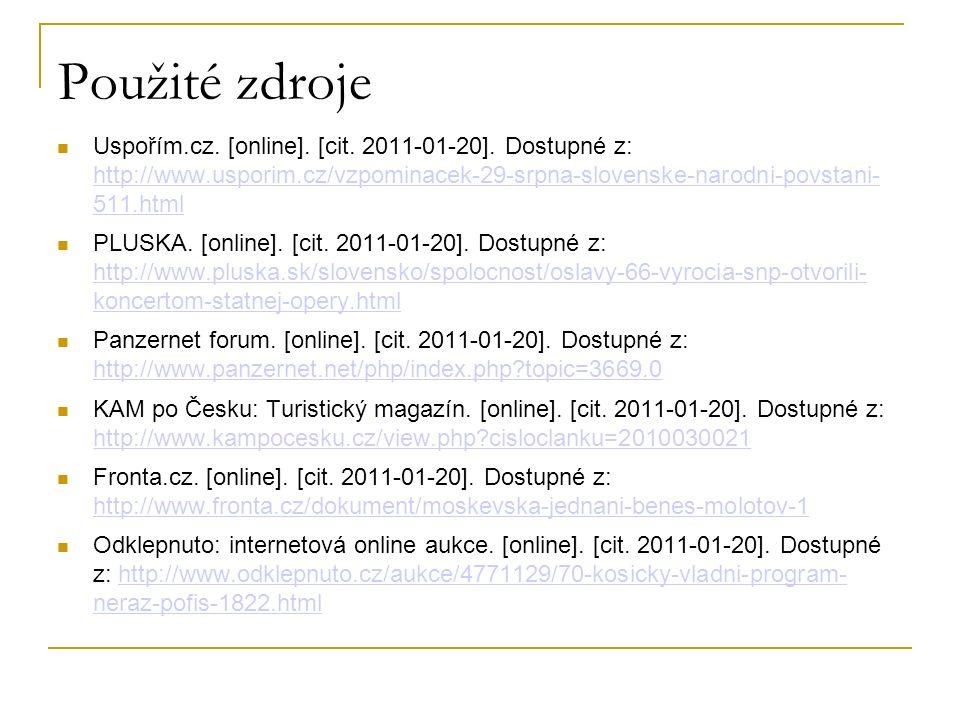 Použité zdroje Uspořím.cz. [online]. [cit. 2011-01-20].