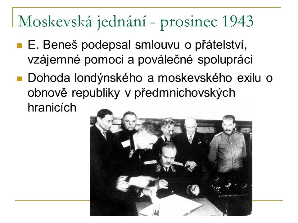 Moskevská jednání - prosinec 1943 E.